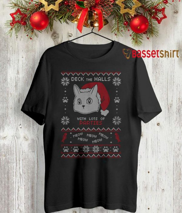 Cat deck the halls with lots of parties meow shirt
