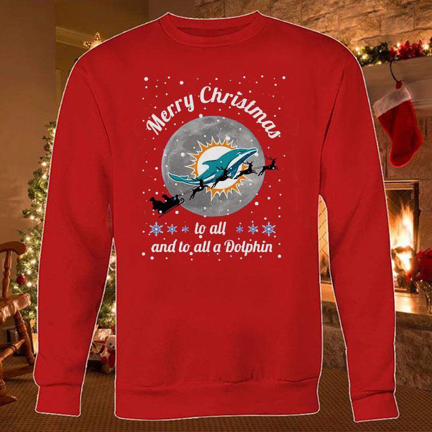 Miami Dolphins Merry Christmas to all and to all a Dolphin shirt