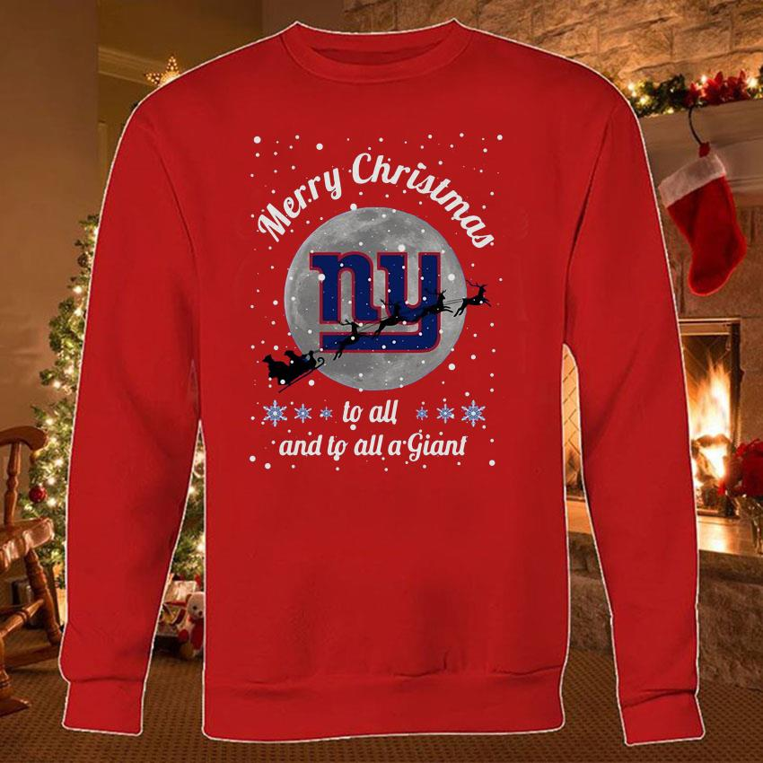 New York Giants Merry Christmas to all and to all a Giant shirt