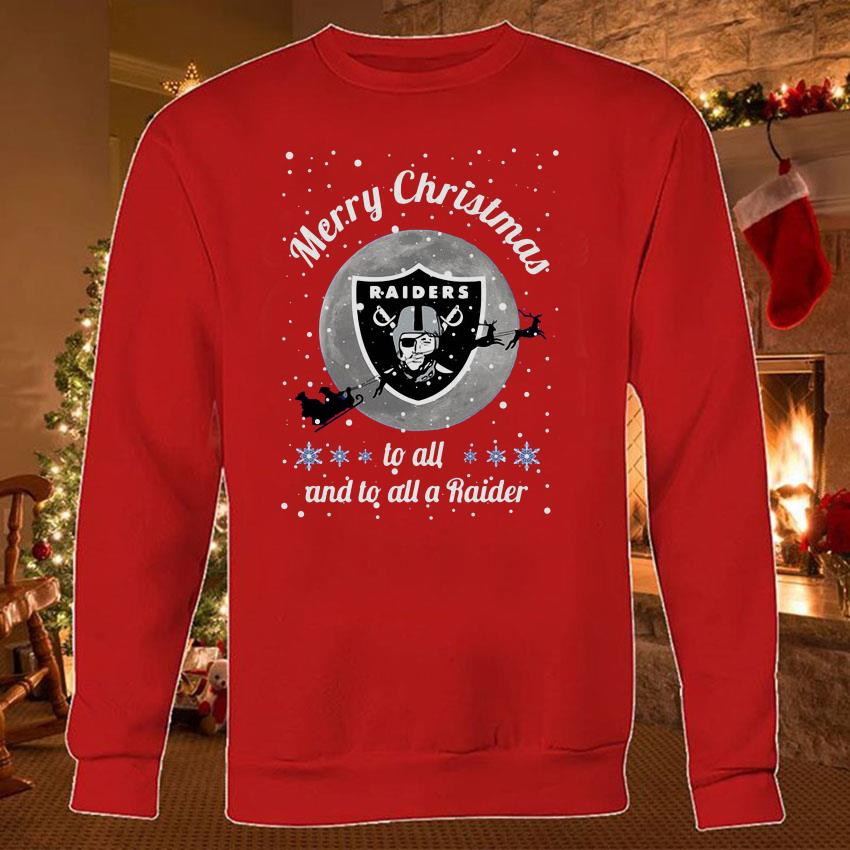 Oakland Raiders Merry Christmas to all and to all a Raider shirt