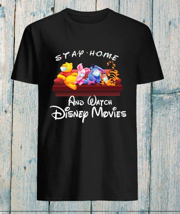 Friend stay home and watch movies quarantine 2020 unisex t-shirt