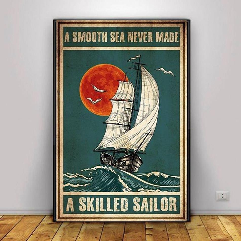 A smooth sea never made a skilled sailor vintage poster canvas decor 1
