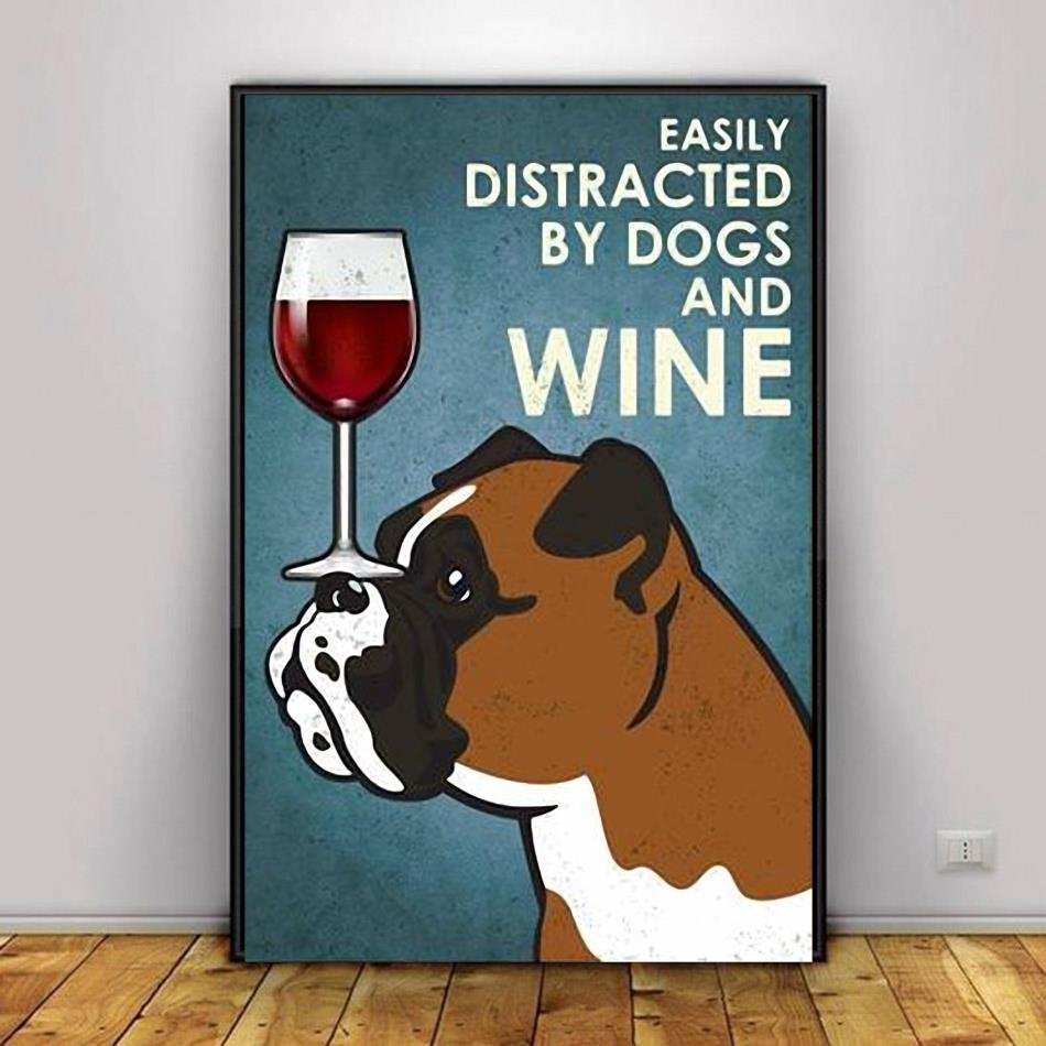 Boxer dog easily distracted by dogs and wine poster canvas decor 1