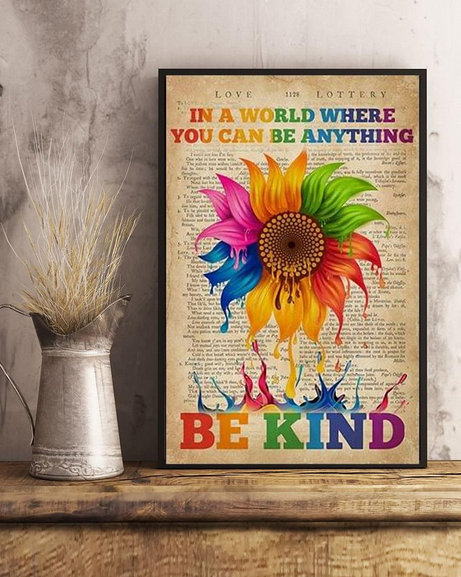 In a world where you can be anything be kind lgbt pride poster art