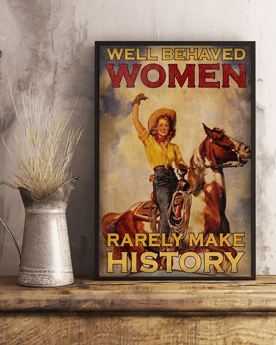 Riding horse well behaved women rarely make history poster art