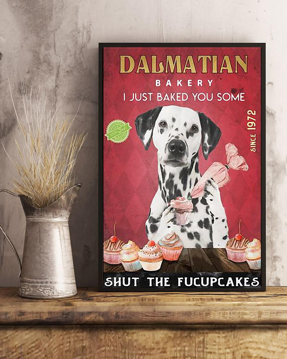 Dalmatian Bakery I just baked you some shut the fucupcakes poster art