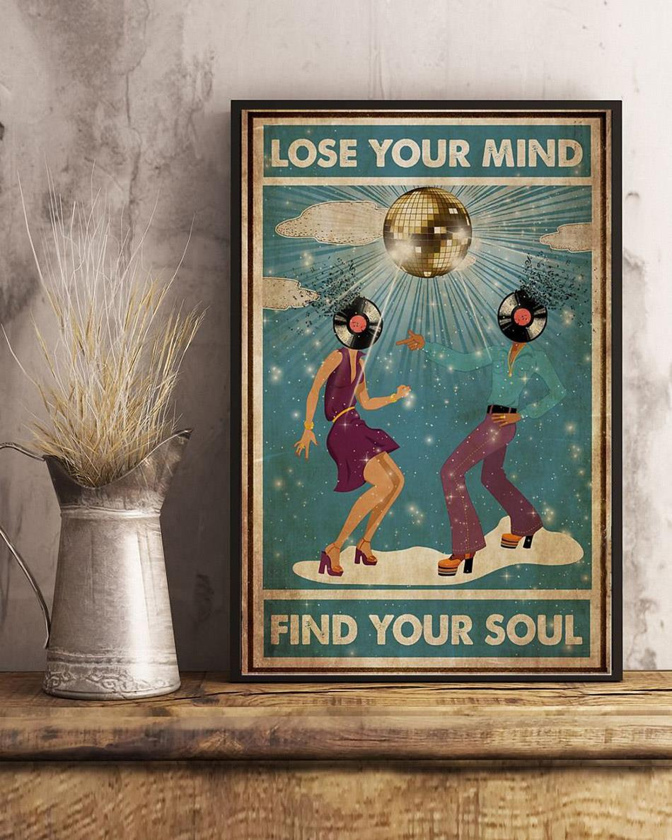 Disco dance lose your mind find your soul poster canvas art