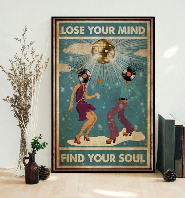 Disco dance lose your mind find your soul poster canvas