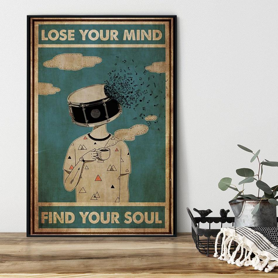 Drum coffee lose your mind find your soul poster canvas black
