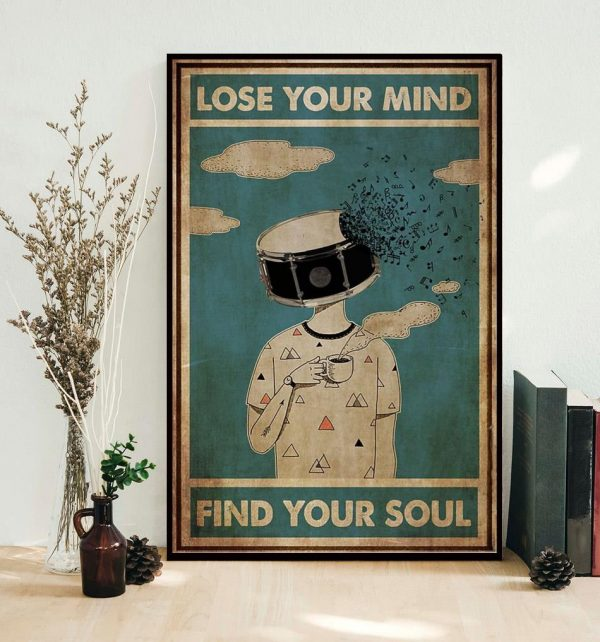 Drum coffee lose your mind find your soul poster canvas