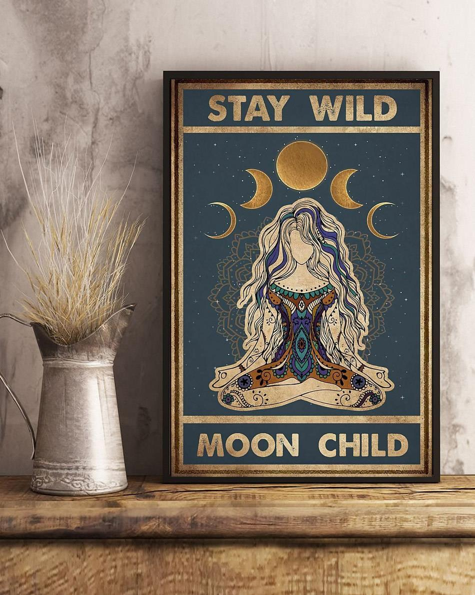 Yoga girl stay wild moon child poster canvas art