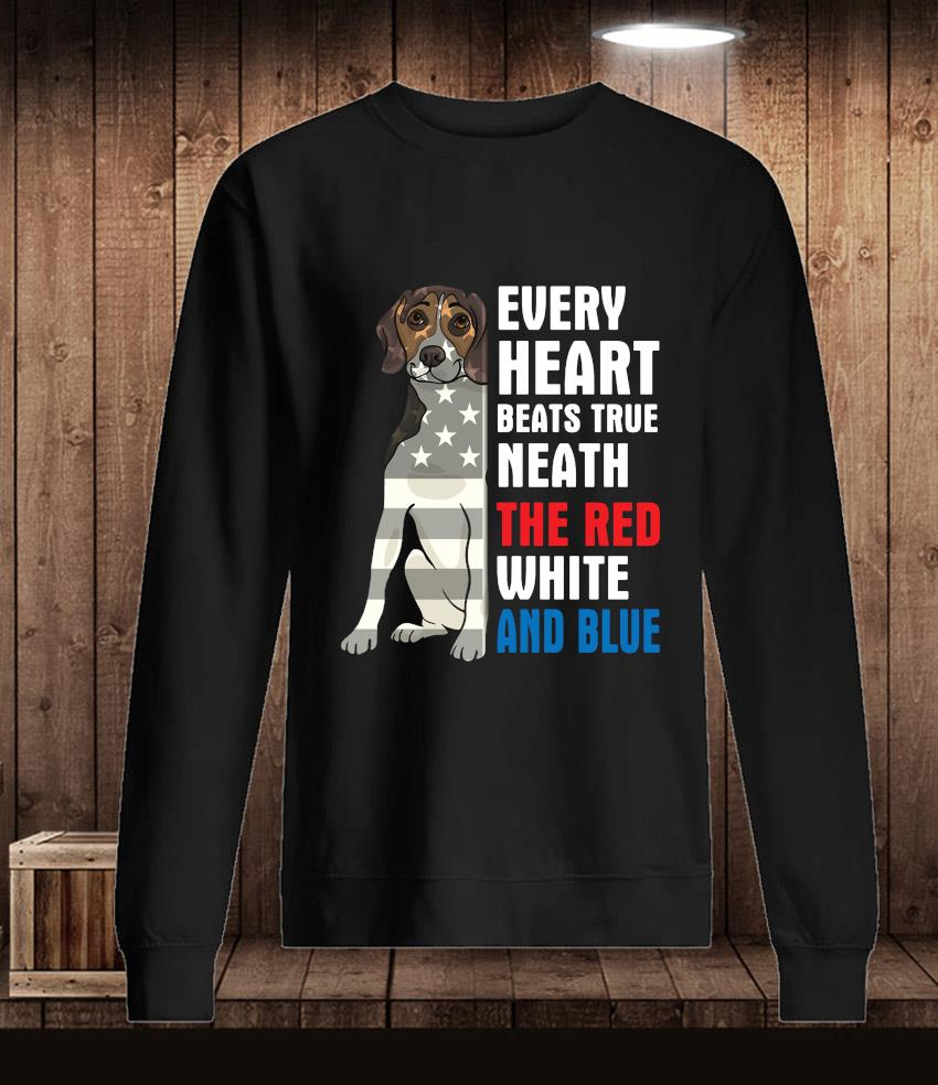 Beagle every heart beats true neath the red white and blue t-s Longsleeve