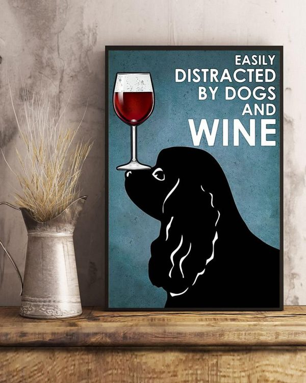 Black Cocker easily distracted by dogs and wine poster art