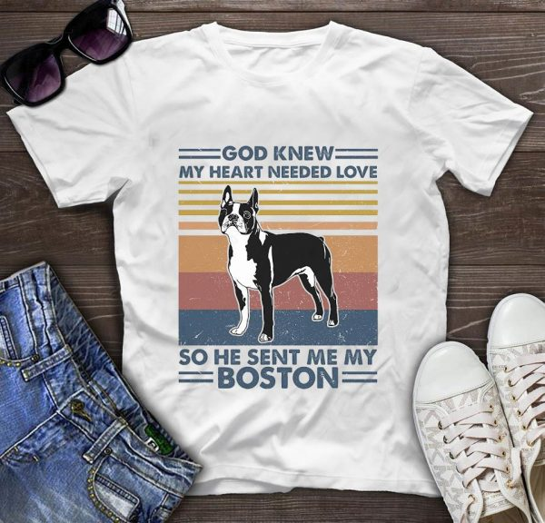 Boston Terrier God knew my heart needed love vintage t-shirt