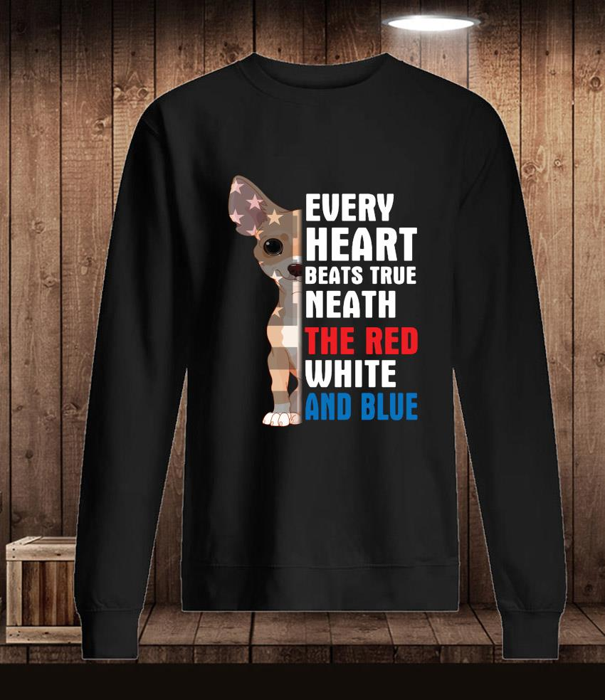 Chihuahua every heart beats true neath the red white and blue t-s Longsleeve