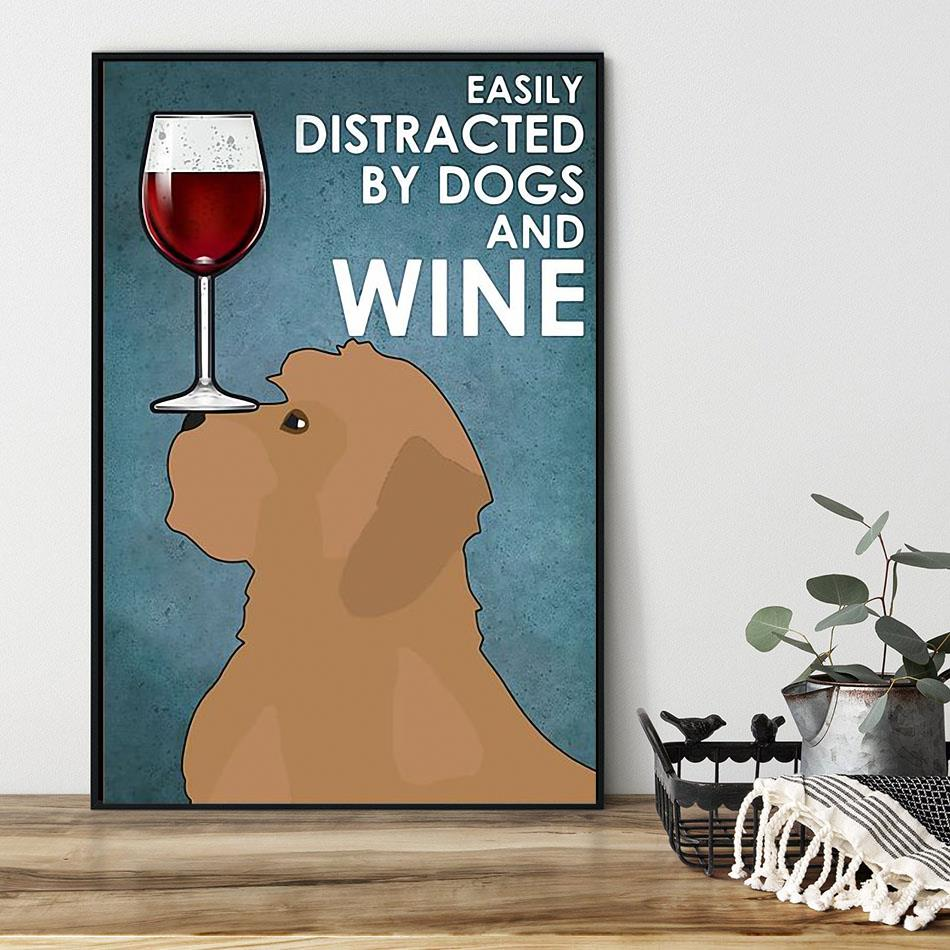 Cockapoo easily distracted by dogs and wine poster black