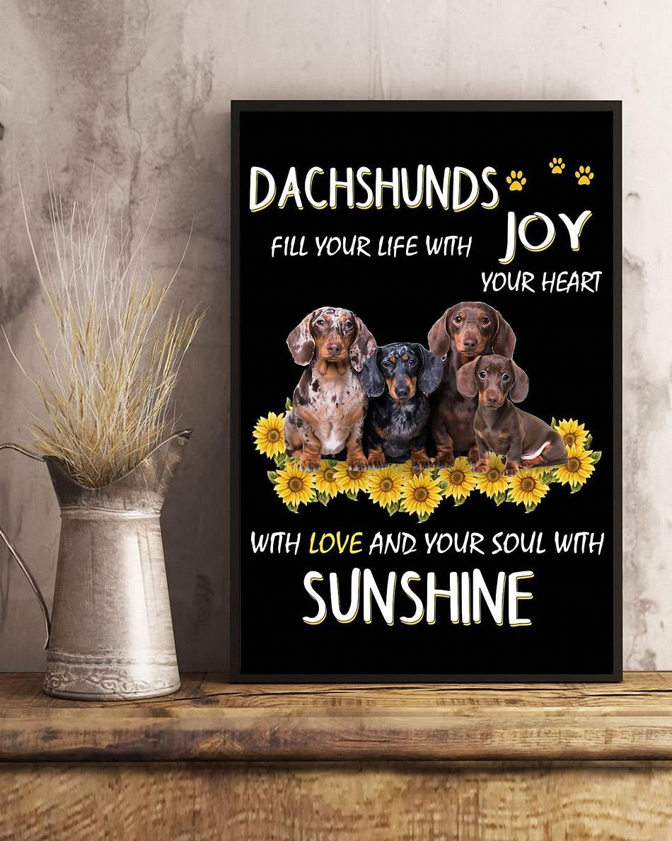 Dachshund Joys your life with your heart poster art