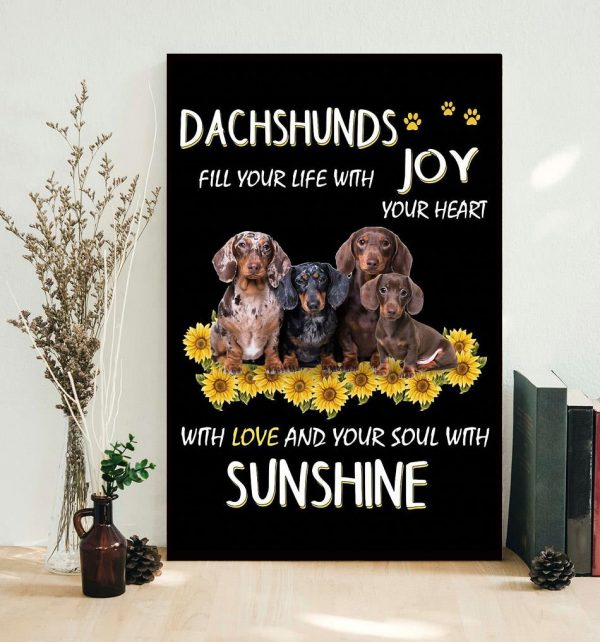 Dachshund Joys your life with your heart poster