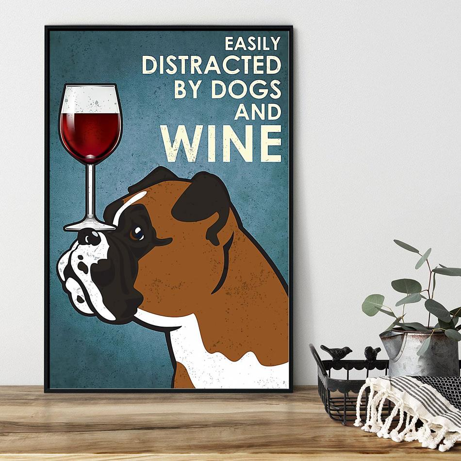 Easily distracted by dogs and wine Bull Dog vertical poster black