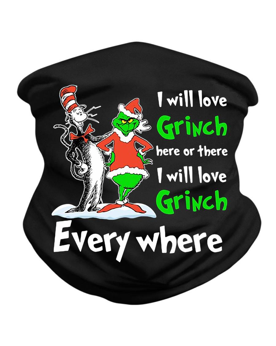 I will love Grinch here or there Dr Seuss face mask neck gaiter