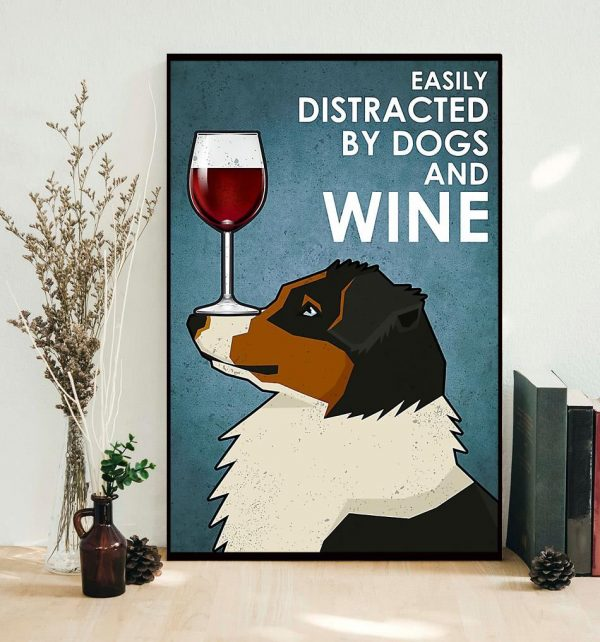 King Charles Spaniel easily distracted by dogs and wine poster