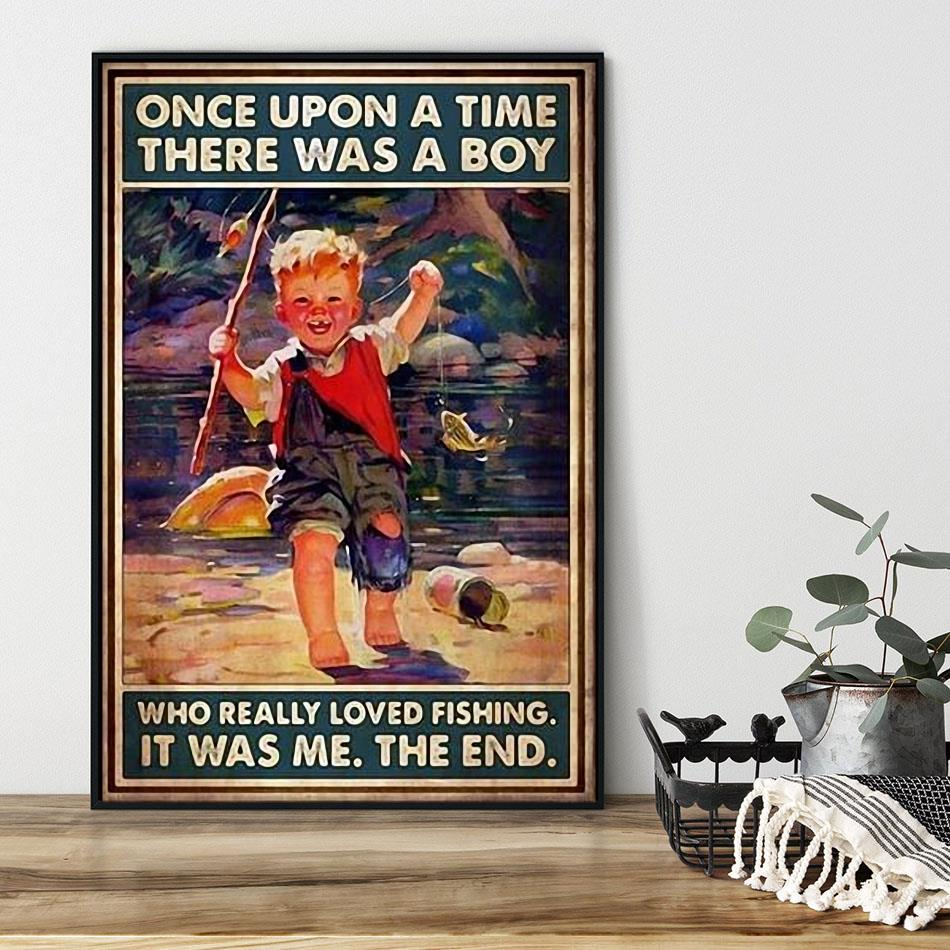 Once upon a time there was a boy who really loved fishing poster black