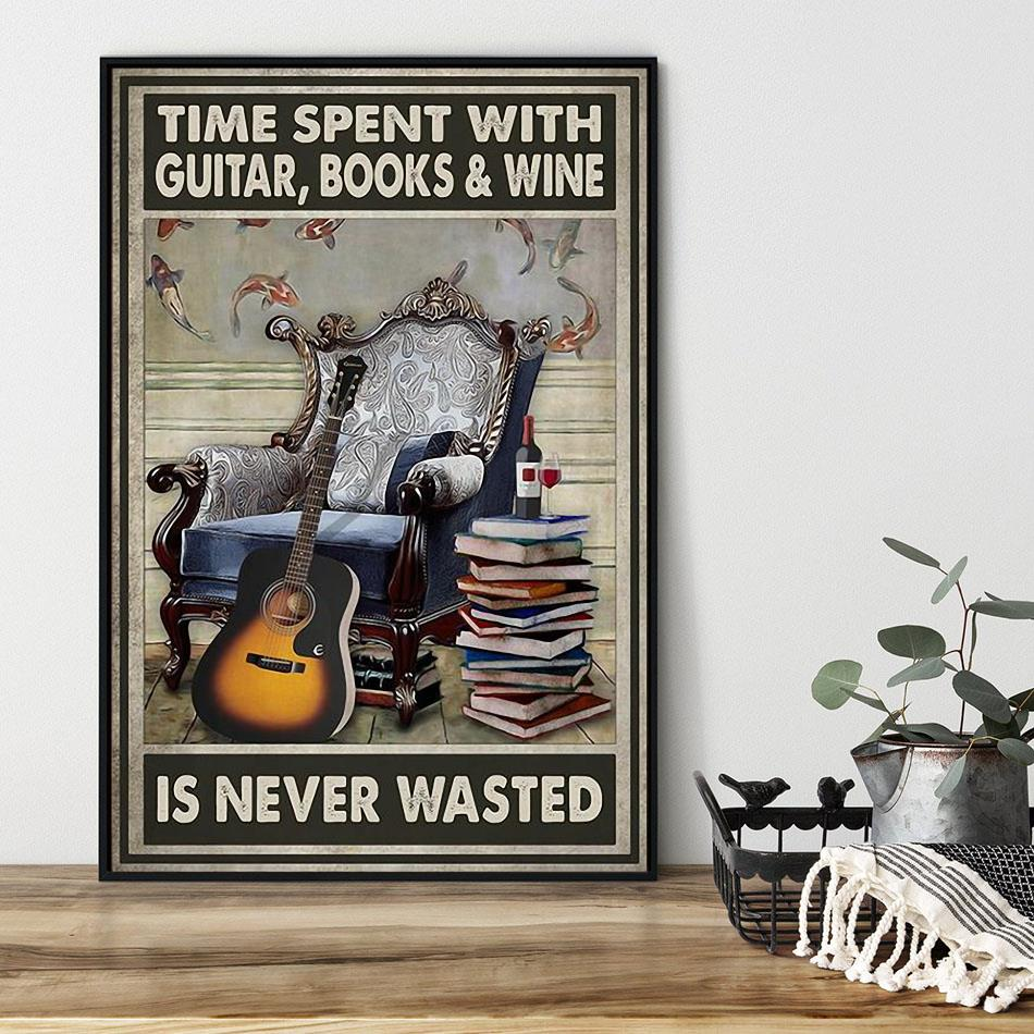Time spent with guitar books wine is never wasted poster black