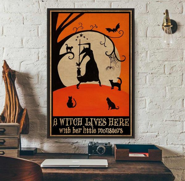 A witch lives here with her little monsters poster