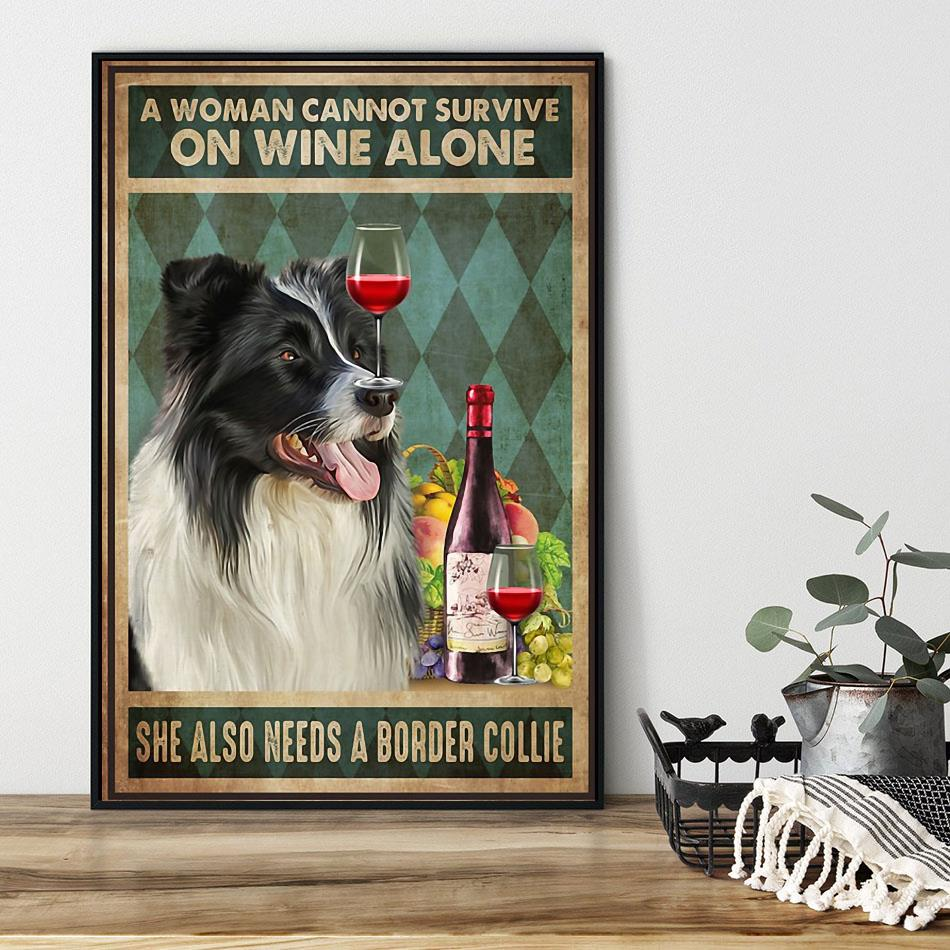 A woman cannot survive on wine alone she also needs Border Collie canvas black