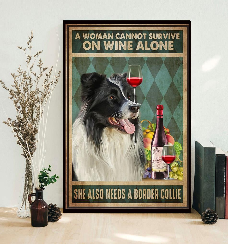 A woman cannot survive on wine alone she also needs Border Collie canvas decor