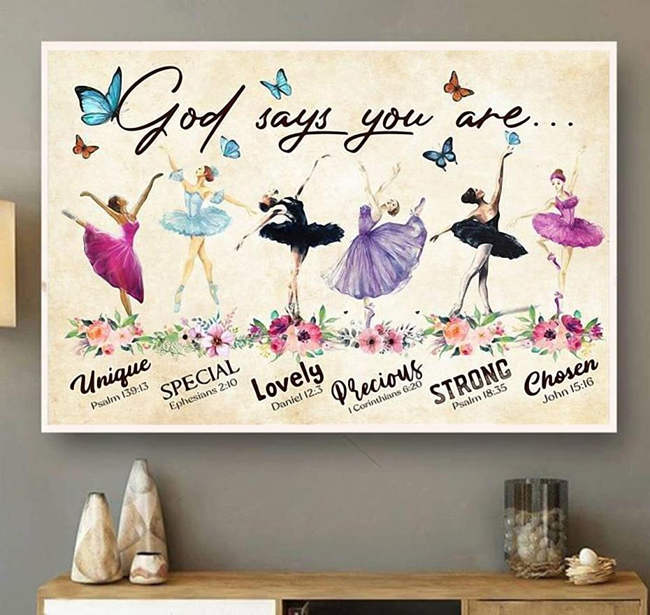 Ballet God says you are unique special lovely precious strong chosen forgiven canvas wall art