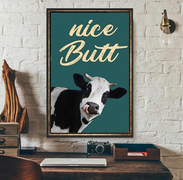 Cow nice butt vertical poster canvas