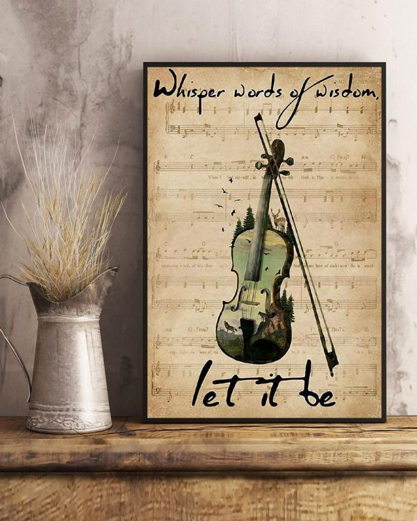 Forest Violin whisper words of wisdom let is be poster art