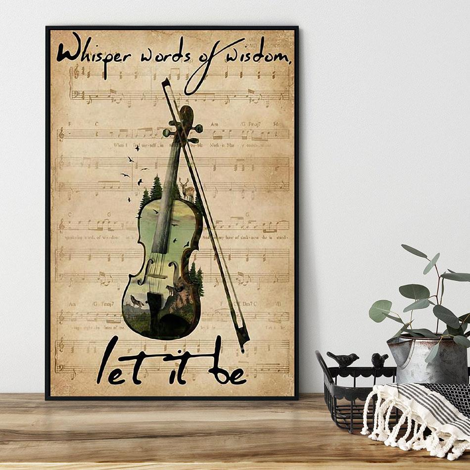 Forest Violin whisper words of wisdom let is be poster black