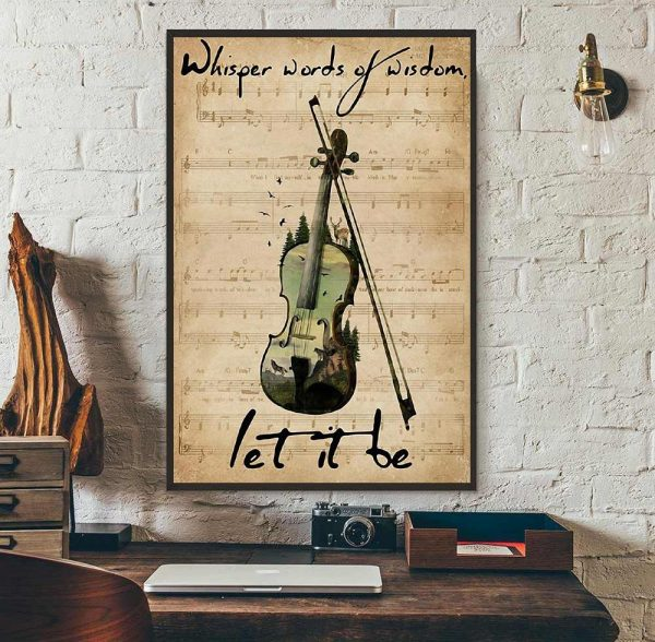 Forest Violin whisper words of wisdom let is be poster