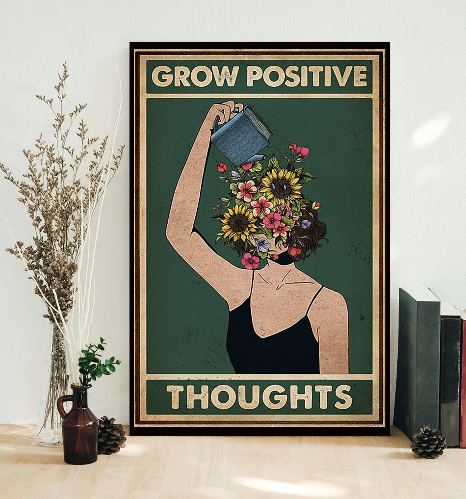 Grow positive thoughts girl flowers poster decor