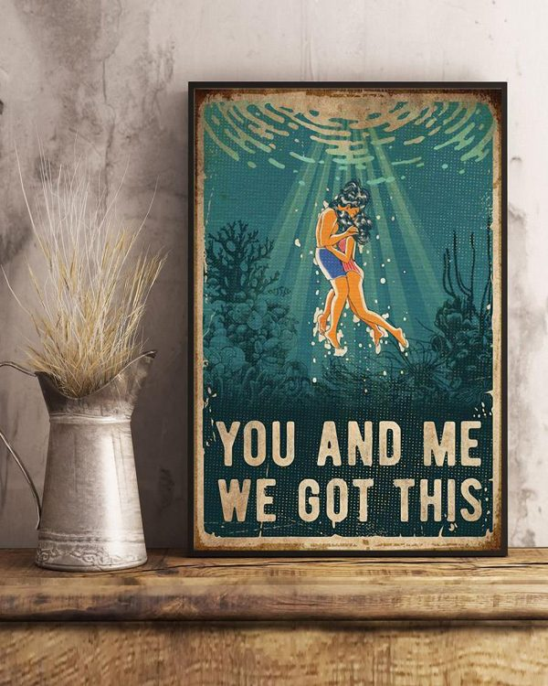 You and me we got this ocean poster art