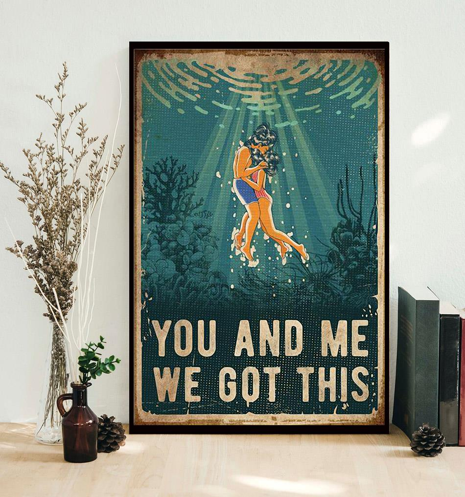 You and me we got this ocean poster decor