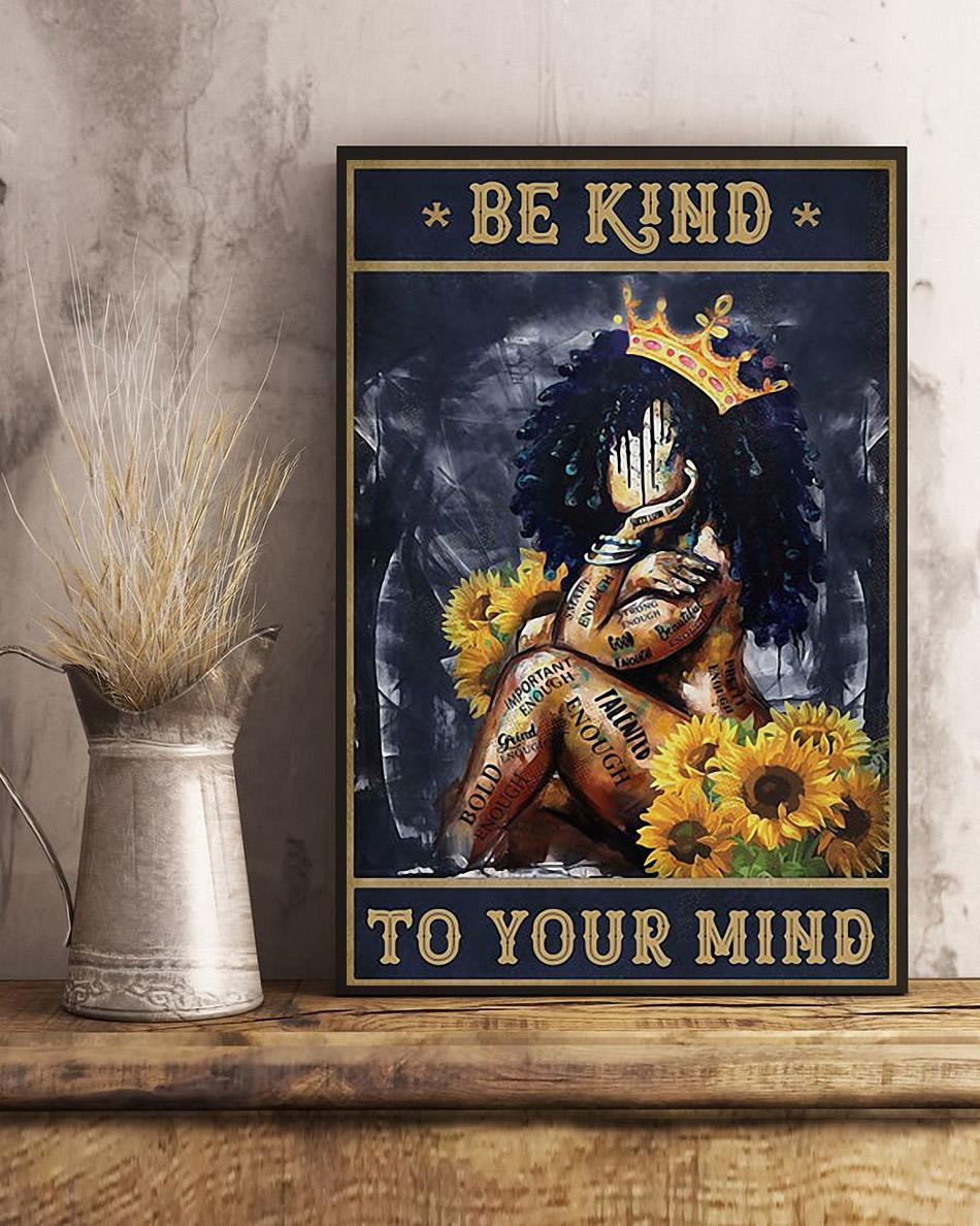 African American queen poster be kind to your mind art