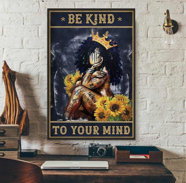 African American queen poster be kind to your mind wall art