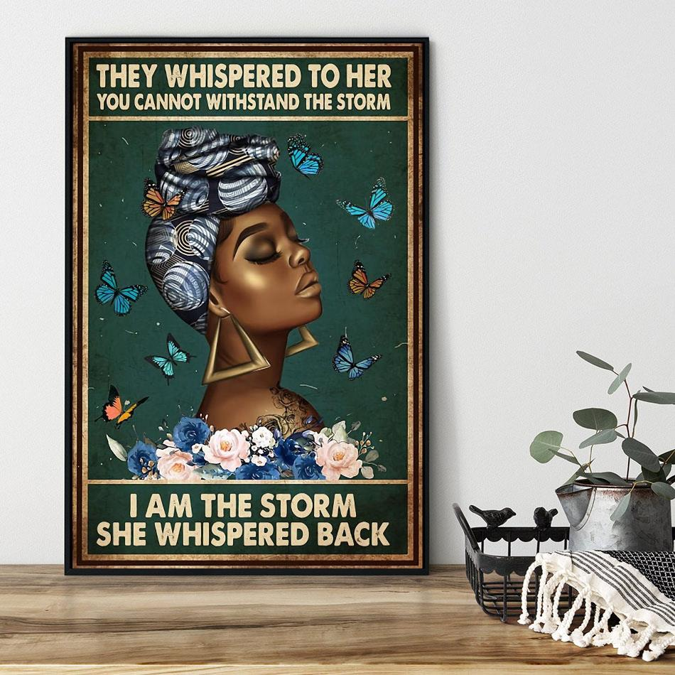 Afro Queen they whispered to her poster black