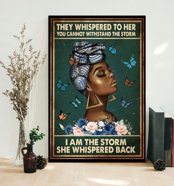 Afro Queen they whispered to her poster