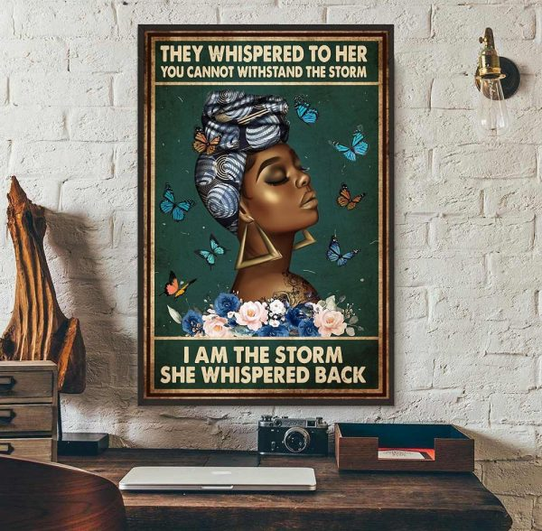 Afro Queen they whispered to her poster wall art