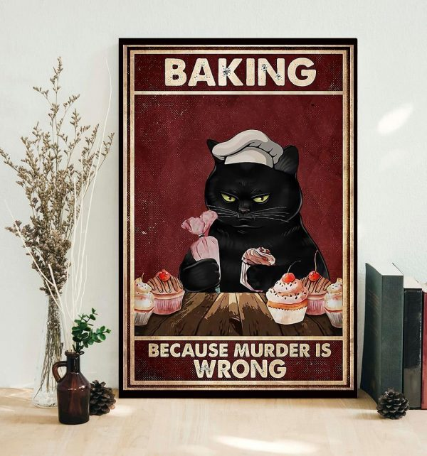 Black cat baking because murdering is wrong canvas
