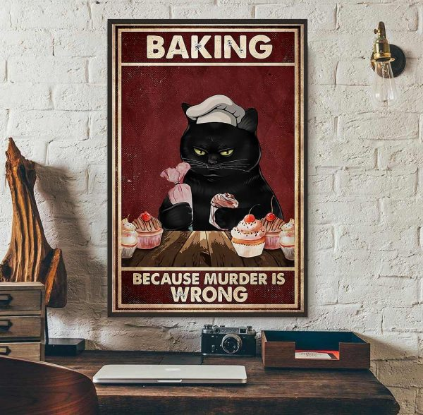 Black cat baking because murdering is wrong canvas wall art
