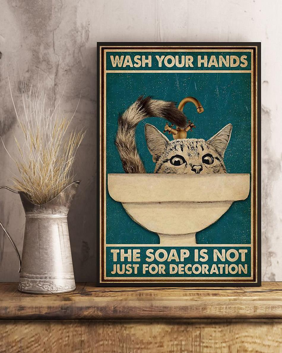Cat wash your hand the soap is not just for decoration poster art