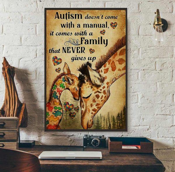 Giraffe autism comes with a family that never give up poster wall art