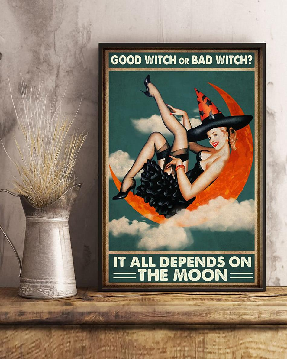 Good witch or bad witch it all depends on the moon poster art