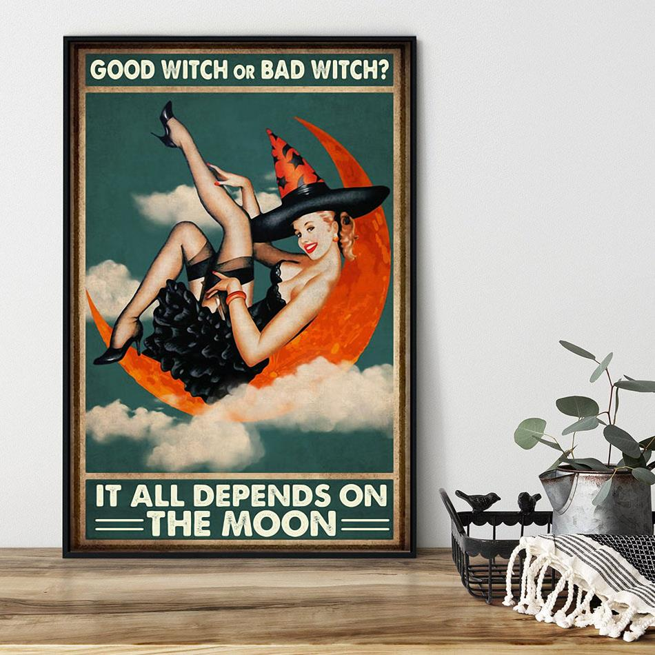 Good witch or bad witch it all depends on the moon poster black