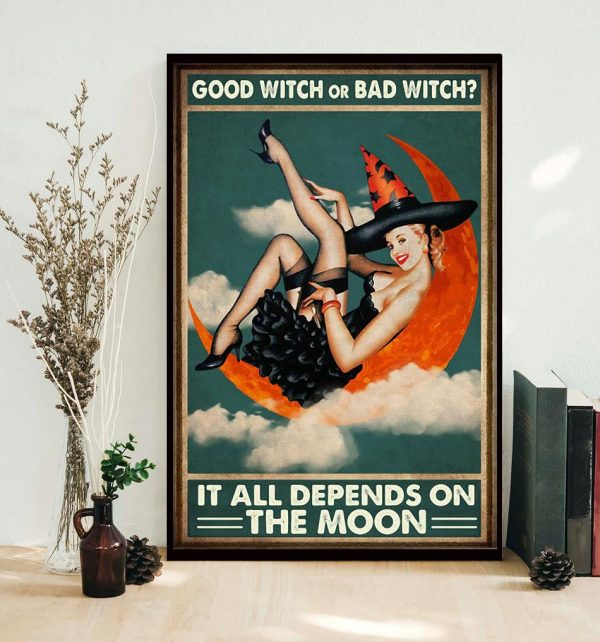 Good witch or bad witch it all depends on the moon poster